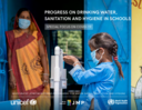Progress on drinking water, sanitation and hygiene in schools